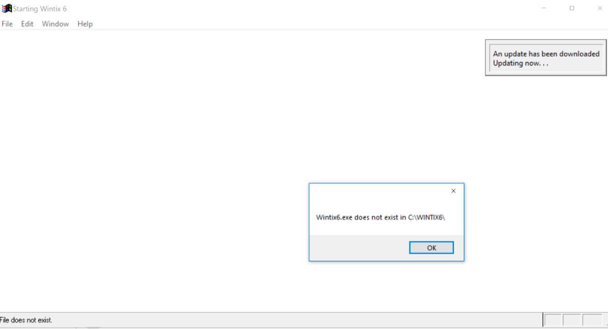 "Getting the error ""Wintix6 exe doesn't exist in c:Wintix6"